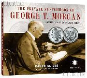 The Private Sketchbook of George T. Morgan by Karen Lee
