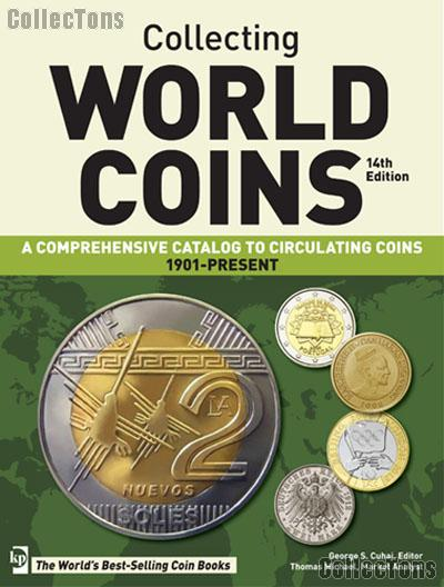Krause Collecting World Coins Circulating Issues 1901-Present 14th Edition by Cuhaj