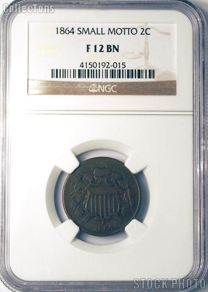 1864 Two-Cent Piece SMALL MOTTO in NGC F 12 BN (Brown)