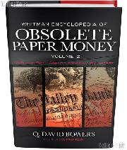 Whitman Encyclopedia of Obsolete Paper Money Volume 2 - Q. David Bowers
