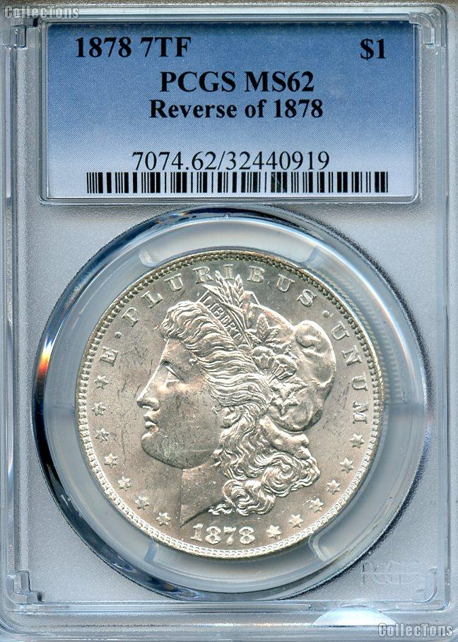 1878 7tf Rev Of 78 Morgan Silver Dollar In Pcgs Ms 62