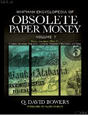 Whitman Encyclopedia of Obsolete Paper Money Volume 7 - Q. David Bowers