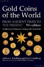 Gold Coins of the World - 9th Edition - Friedberg