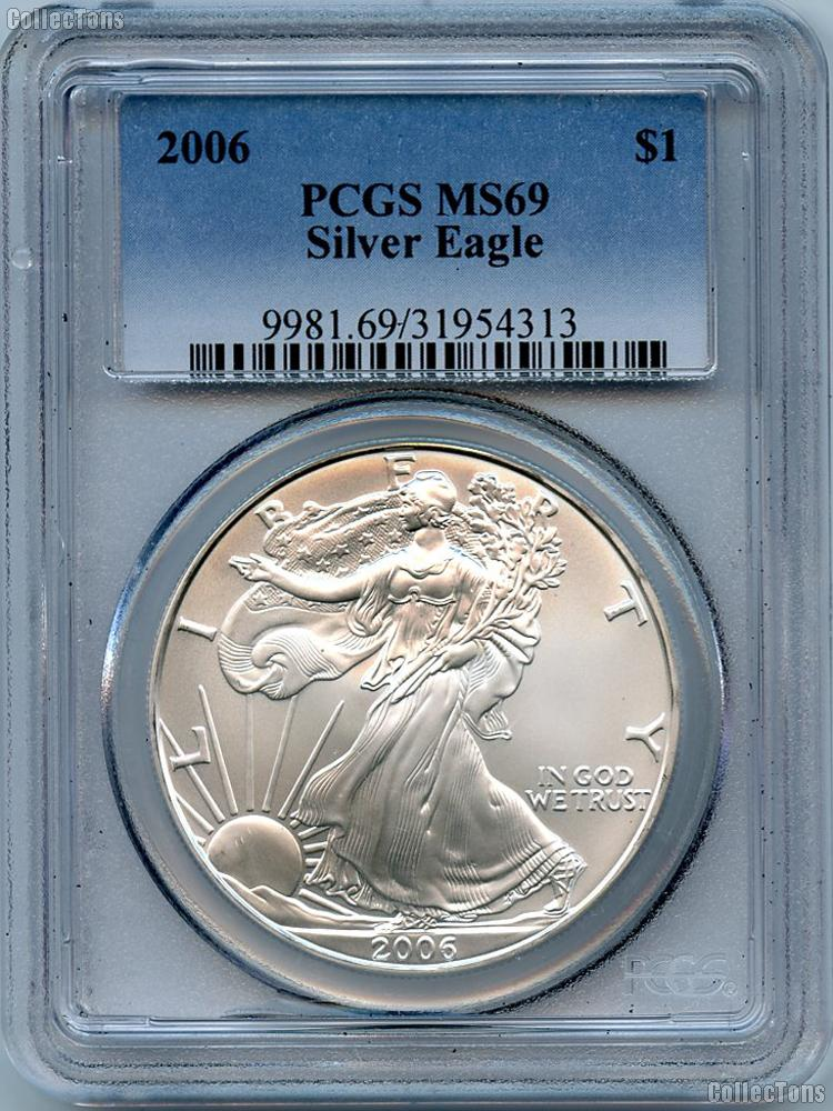 2006 American Silver Eagle Dollar in PCGS MS 69