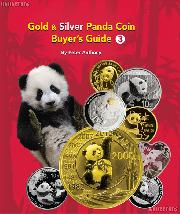 Gold & Silver Panda Coin Buyer's Guide 3rd Edition - Peter Anthony
