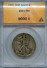 1921 Walking Liberty Half Dollars in ANACS G 4