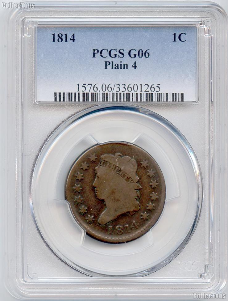 1814 Classic Head Plain 4 Large Cent in PCGS G 06